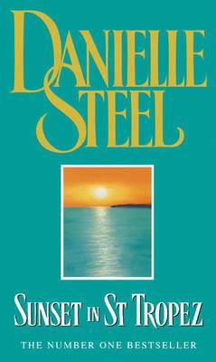 Sunset in St.Tropez by Danielle Steel