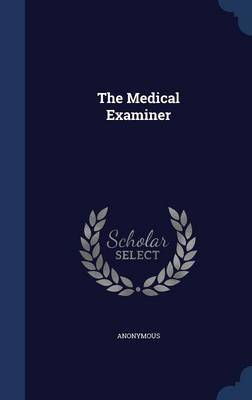 The Medical Examiner by * Anonymous
