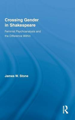 Crossing Gender in Shakespeare by James W. Stone image