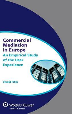 Commercial Mediation in Europe by Ewald Filler image