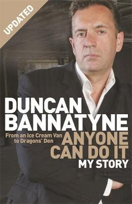Anyone Can Do It by Duncan Bannatyne image