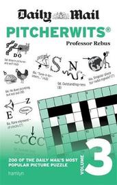 Daily Mail Pitcherwits - Volume 3 by Anna Rebus