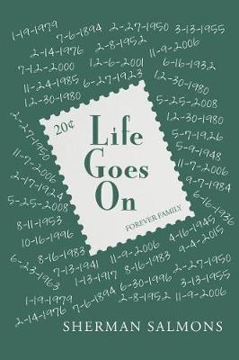 Life Goes on by Sherman Salmons