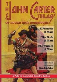 The John Carter Trilogy of Edgar Rice Burroughs by Edgar , Rice Burroughs