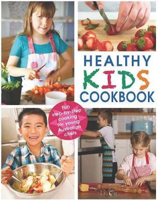 Healthy Kids Cookbook by DK