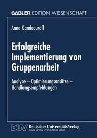 Erfolgreiche Implementierung Von Gruppenarbeit by Anna Kandaouroff