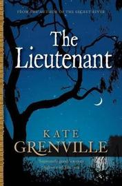 The Lieutenant by Kate Grenville image