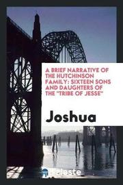 A Brief Narrative of the Hutchinson Family by Joshua ) image