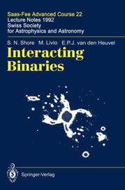 Interacting Binaries by S N Shore