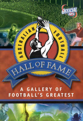 Afl Hall of Fame by Garrie Hutchinson