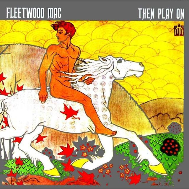 Then Play On (Extended Edition) by Fleetwood Mac image