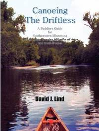 Canoeing the Driftless by David J. Lind image