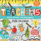 Teachers 2016 Day-to-Day Calendar by Andrews McMeel Publishing LLC
