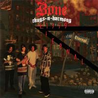E 1999 Eternal by Bone Thugs-N-Harmony