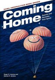 Coming Home by Roger D Launius