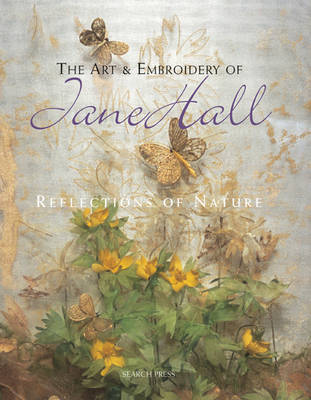The Art and Embroidery of Jane Hall by Jane E. Hall image