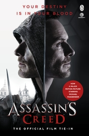 Assassin's Creed: The Official Film Tie-In by Christie Golden