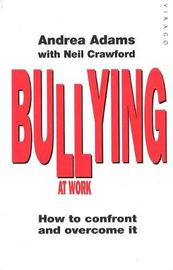 Bullying At Work by Andrea Adams image