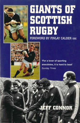 Giants of Scottish Rugby by Jeff Connor