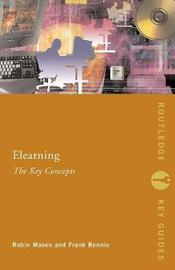 Elearning: The Key Concepts by Robin Mason image