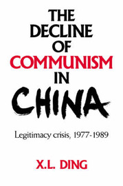 The Decline of Communism in China by X.L. Ding image