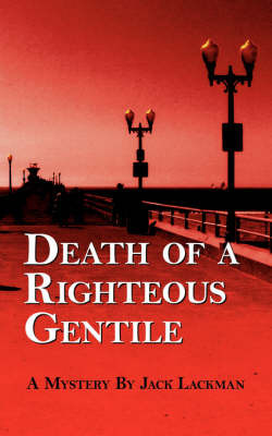 Death of a Righteous Gentile by Jack Lackman image