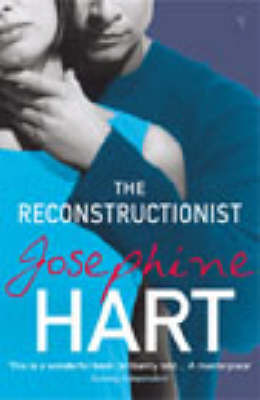 The Reconstructionist by Josephine Hart image