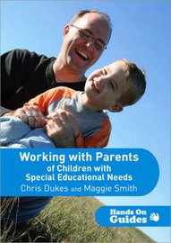 Working with Parents of Children with Special Educational Needs by Chris Dukes image