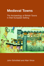 Medieval Towns by John Schofield