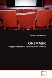 Cinemagic by Ljudmila Mila Popovich