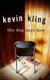 The Dog Says How by Kevin Kling image