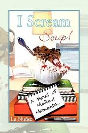I Scream Soup by Lu Nuez image