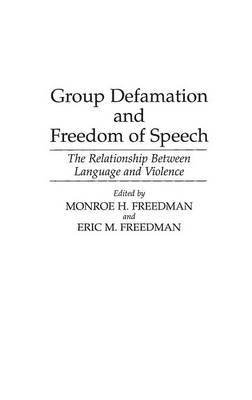 """defamation and freedom of speech Defamation in the internet age:  """"defining defamation: principles on freedom of  suit can be enough to quiet speech on controversial issues15 defamation."""
