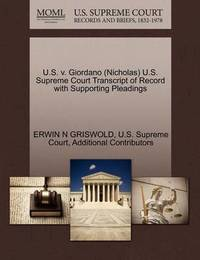 U.S. V. Giordano (Nicholas) U.S. Supreme Court Transcript of Record with Supporting Pleadings by Erwin N. Griswold