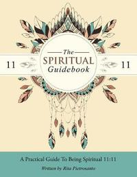 The Spiritual Guidebook by Rita Pietrosanto
