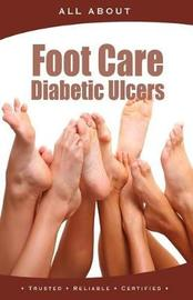 All about Foot Care & Diabetic Ulcers by Kenneth Wright image