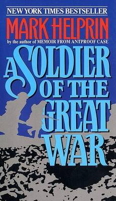A Soldier of the Great War by Mark Helprin image