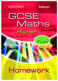 Oxford GCSE Maths for Edexcel: Higher Plus Homework Book by Clare Plass image