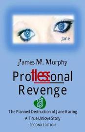 Proflessonal Revenge by Mr James Mitchell Murphy