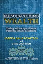 Manufacturing Wealth by Joseph Galatowitsch image