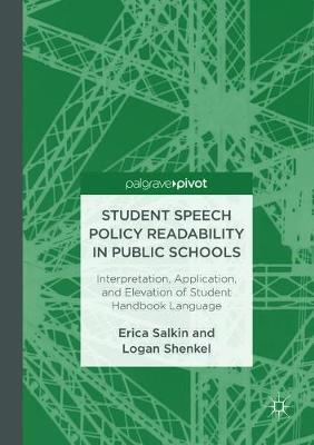 Student Speech Policy Readability in Public Schools by Erica Salkin