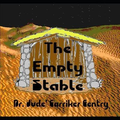 The Empty Stable by Jude Carriker Gentry