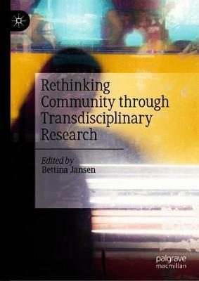 Rethinking Community through Transdisciplinary Research