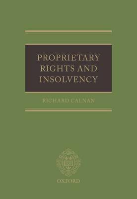 Proprietary Rights and Insolvency by Richard Calnan image