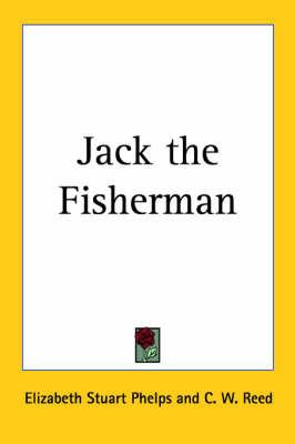 Jack the Fisherman by Elizabeth Stuart Phelps image