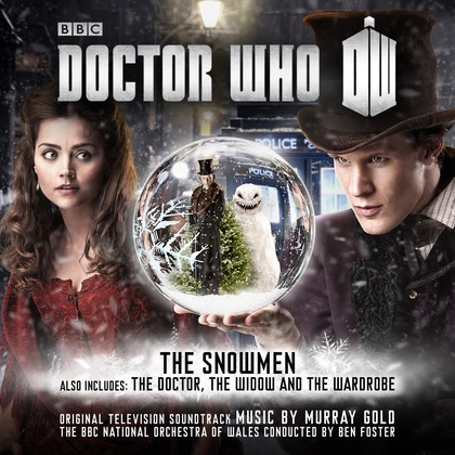 Doctor Who OST - The Snowmen/The Doctor, The Widow And The Wardrobe by Murray Gold