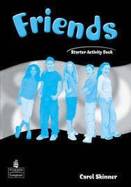 Friends Starter (Global)Activity Book by Carol Skinner image