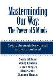 Masterminding Our Way by Lauren Midgley