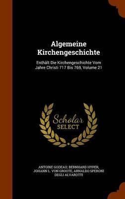 Algemeine Kirchengeschichte by Antoine Godeau