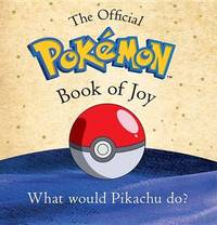 The Essential Pok mon Book of Joy by Pokemon